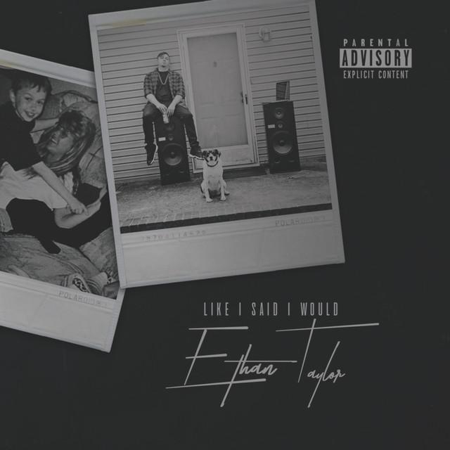Ethan Taylor - Like I Said I Would album.jpeg