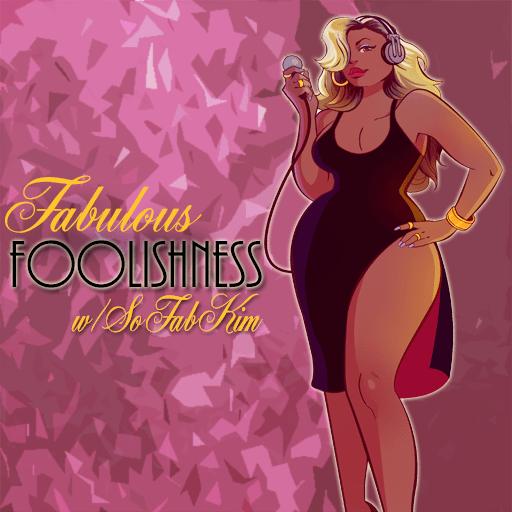 fabulous foolishnesspodcast