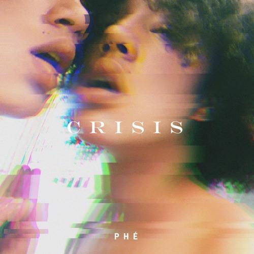 Phe - Crisis EP.jpg