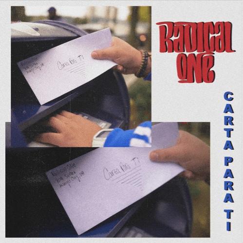 Radical One - Carta Para Ti