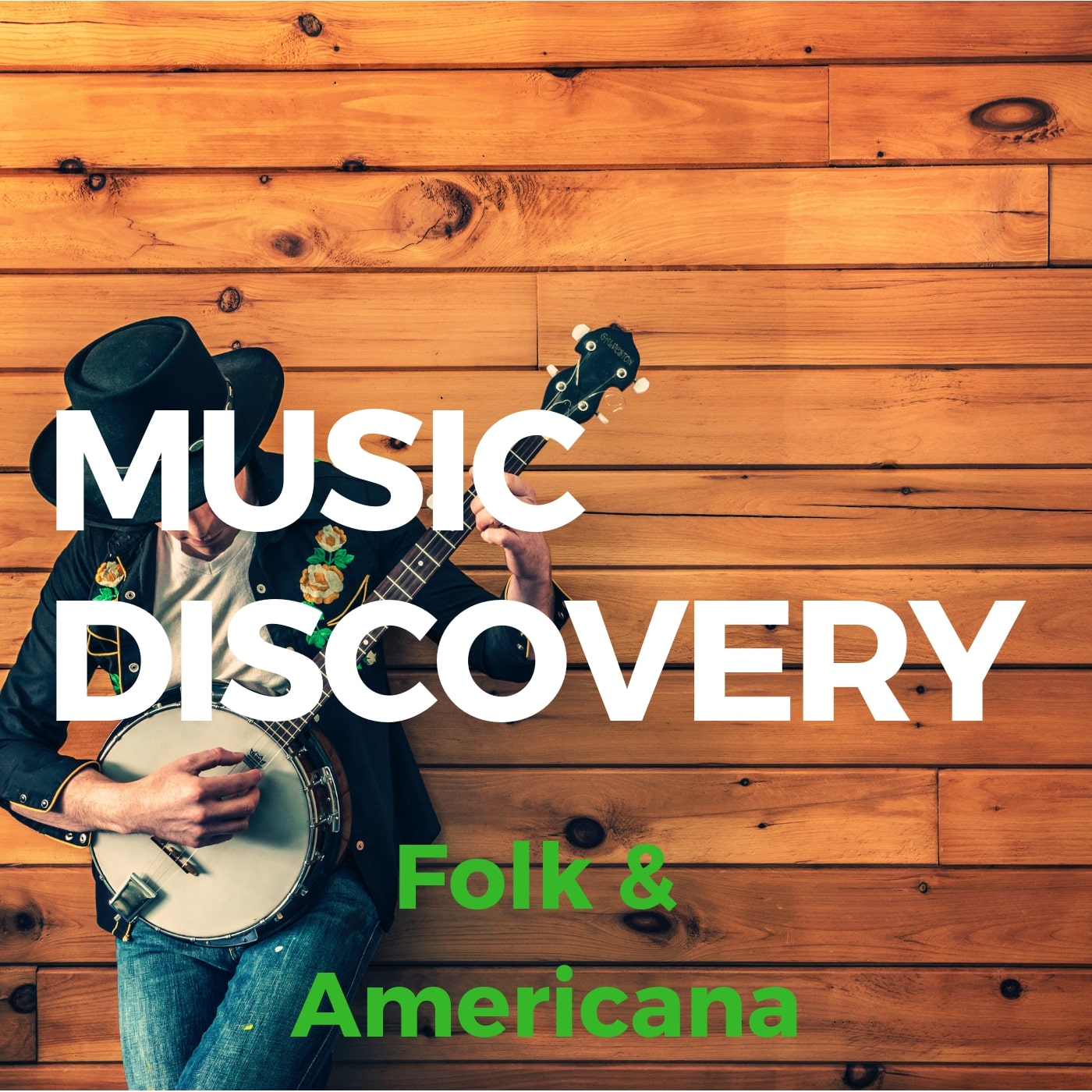 Music Discovery - Folk/Americana Playlist