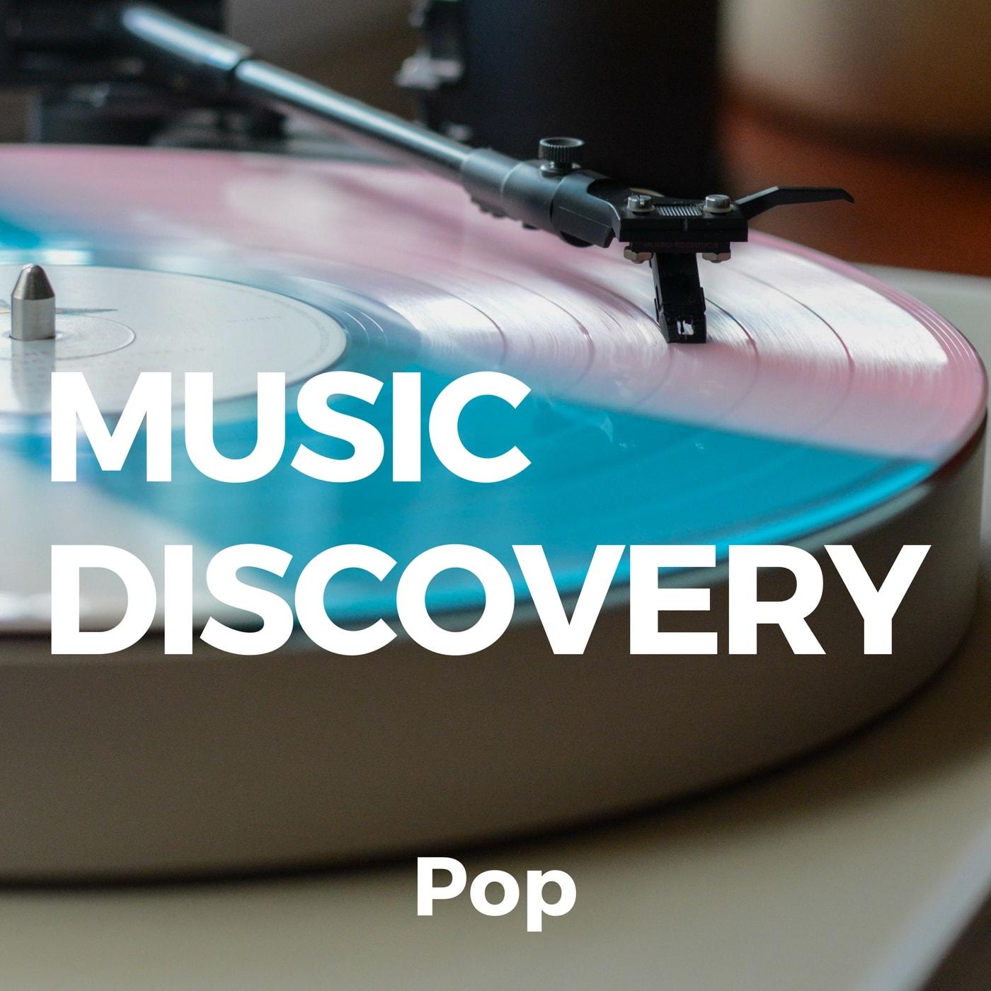 Music Discovery - Pop playlist
