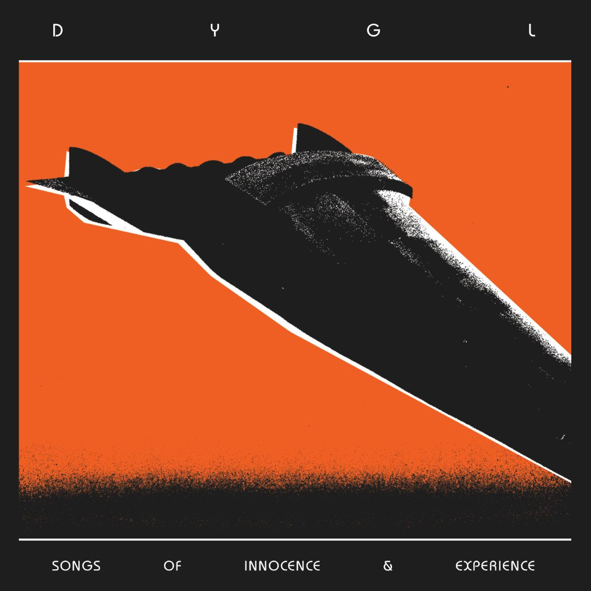 DYGL - Songs of Innocence and Experience.jpg