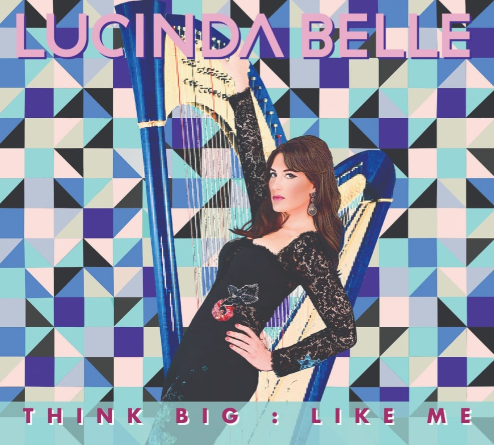 Lucinda Belle - Think Big Like Me.jpg