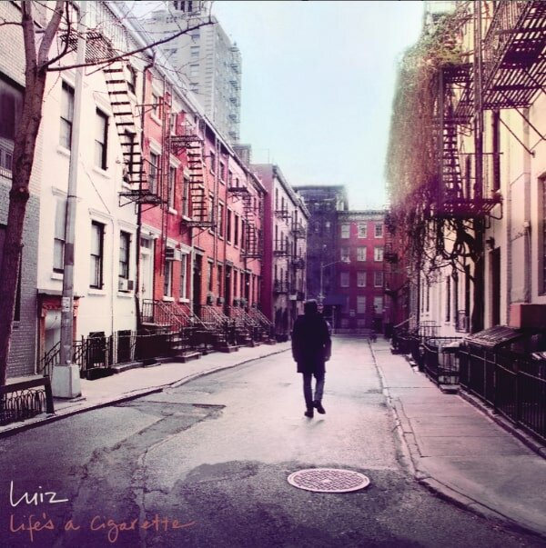 Luiz e os Louises - Life's a Cigarette