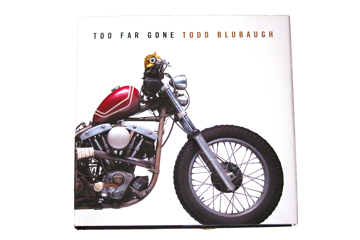 todd-blubaugh-too-far-gone-motorcycle-book.jpg