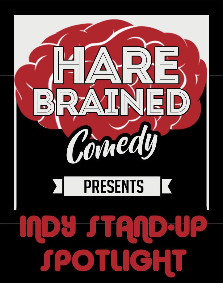 Hare Brained Indy Standup SPotlight.jpg