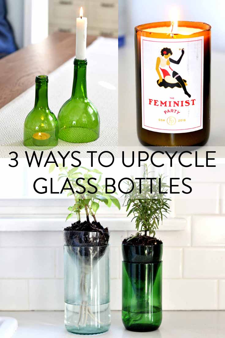 3 Ways to Upcycle Glass Bottles