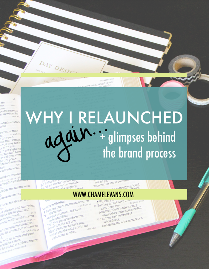 Re-launching doesn't have to be scary - embrace the growth and the journey! Plus a glimpse behind Chamel Evans' brand design process | www.chamelevans.com