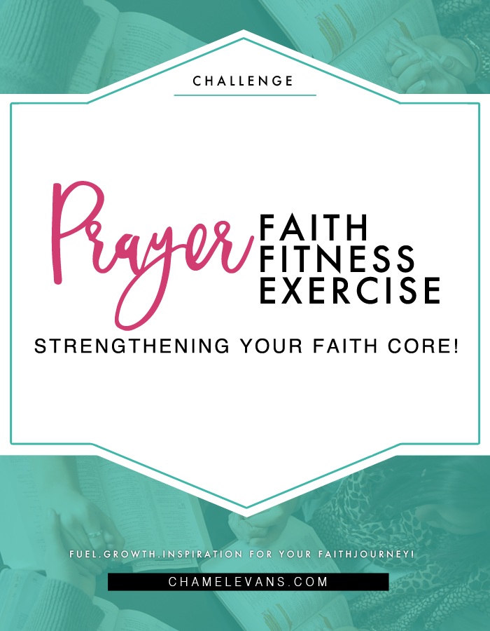 Are those core muscles tight? Prayer is essential to a thriving faith journey | Jumpstart your prayer life with FREE 7 Day Prayer challenge | www.chamelevans.com