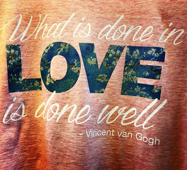 What is done in love is done well - and Love changes everything - #humanility