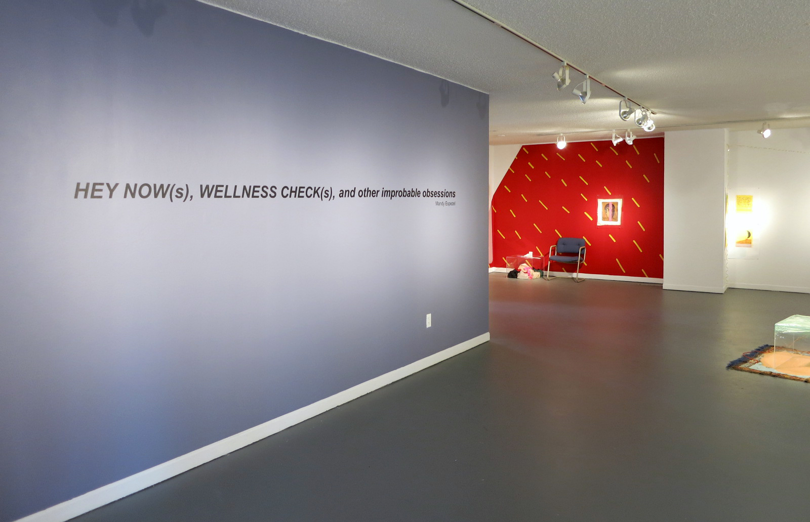 HEY NOW(s), WELLNESS CHECK(s), and other improbable obsessions