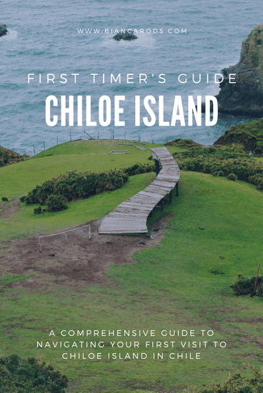 First Timer's Guide to Chiloe Island, Chile