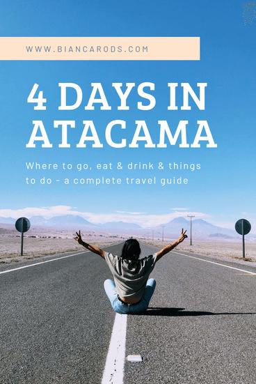 4 days in Atacama Desert, Chile