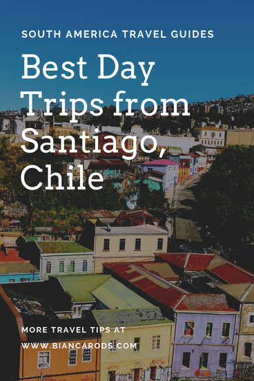 Best Day Trips from Santiago