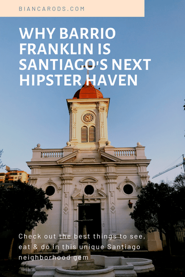 Why Barrio Franklin is Santiago's Next Hipster Haven