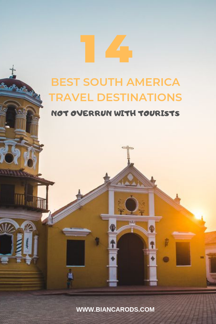The 14 Best Travel Destinations in South America Not Overrun with Tourists
