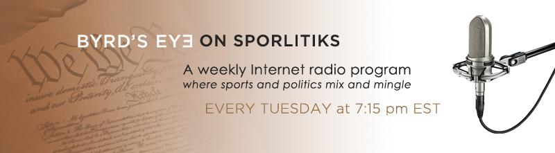 Byrd's Eye Internet Radio Show Sporliticks