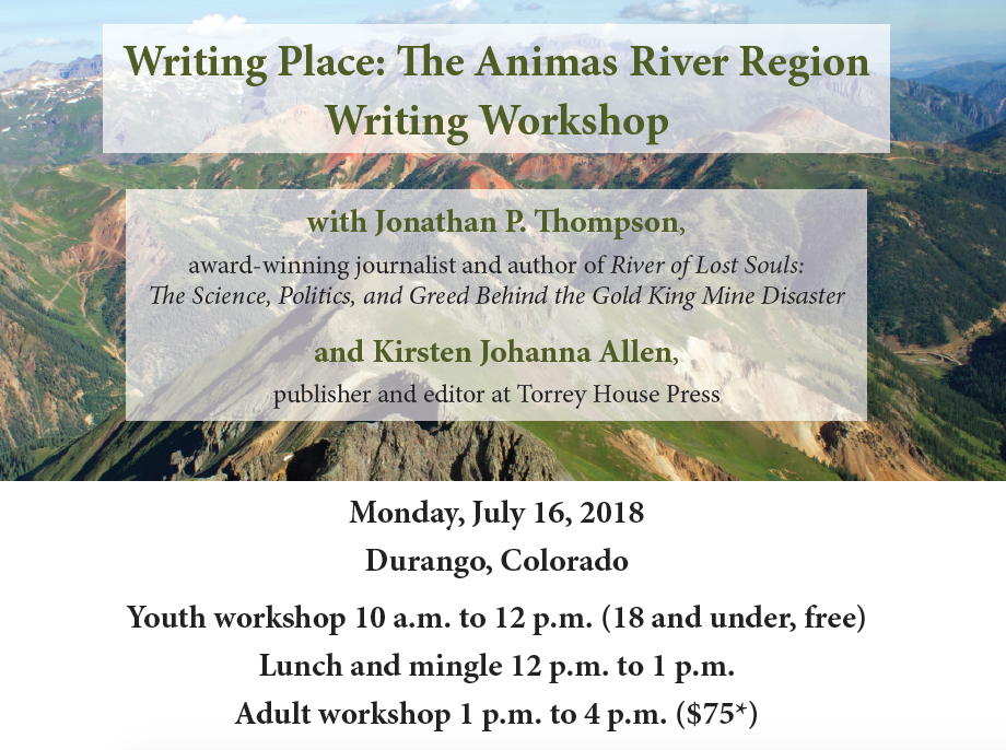 Contact page@mountainstudies.org with any questions.  This event made possible by:  Mountain Studies Institute  San Juan Citizens Alliance  Torrey House Press  Maria's Bookshop  &  Jonathan Thompson
