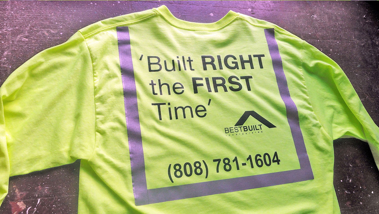 Best Built Construction custom shirts Oahu, Hawaii