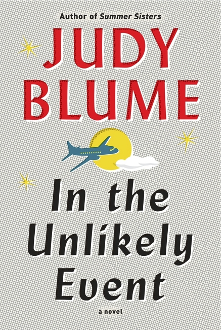 All of It - November 2015 Book Report - In the Unlikely Event
