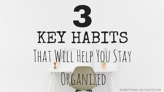 key habits organized