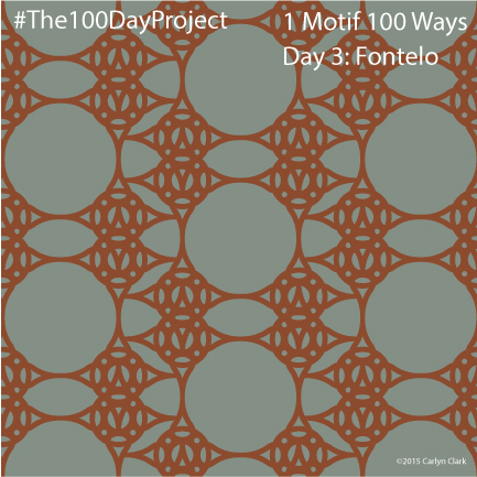 """""""Fontelo"""", by Carlyn Clark of """"The 1 Motif 100 Ways"""" series for day 3 of """"The 100 Day Project"""""""