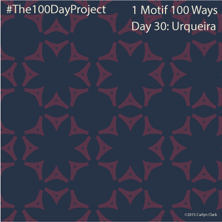 """""""Urqueira"""", by Carlyn Clark of """"The 1 Motif 100 Ways"""" series for day 24of """"The 100 Day Project"""""""