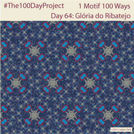 """Glória do Ribatejo  "", by Carlyn Clark of ""The 1 Motif 100 Ways"" series for day 64 of ""The 100 Day Project"""