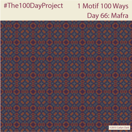 """""""Mafra  """", by Carlyn Clark of """"The 1 Motif 100 Ways"""" series for day 66 of """"The 100 Day Project"""""""
