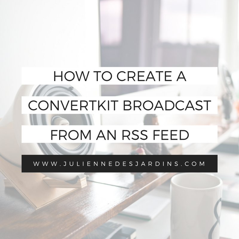 create-convertkit-broadcast-rss-feed