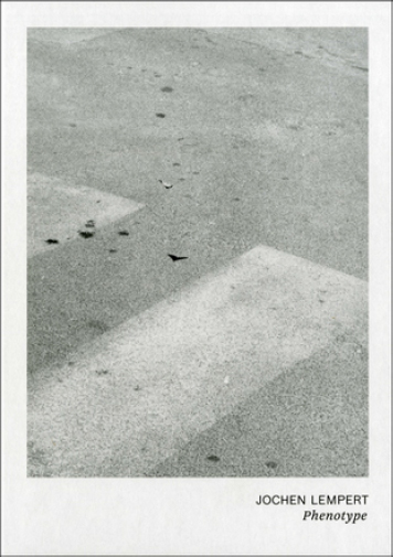 Jochen Lempert: Phenotype , Verlag der Buchhandlung Walther König, 2013   Translation and editing