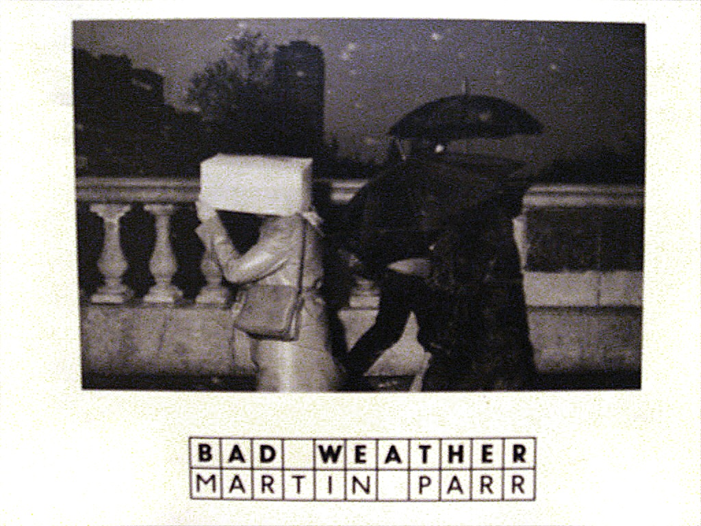 Martin Parr: Bad Weather,  Verlag der Buchhandlung Walter König, 2014   Translation
