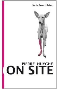 Pierre Huyghe: On Site ,   Verlag der Buchhandlung Walther König, 2012   Editing
