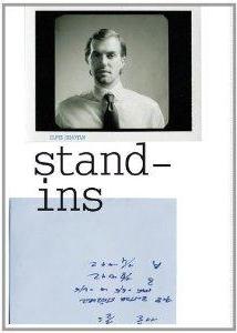 Semotan: Stand Ins ,   Verlag der Buchhandlung Walther König, 2012   Editing