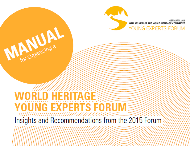 Young Experts Forum , World Heritage Foundation, manual, 2015   Editing