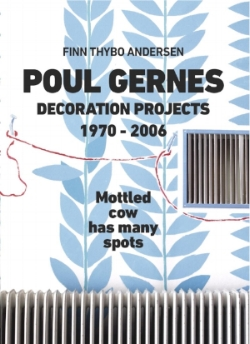 Poul Gernes: Decoration Projects 1970–2006 , Koenig Books, 2018   Editing