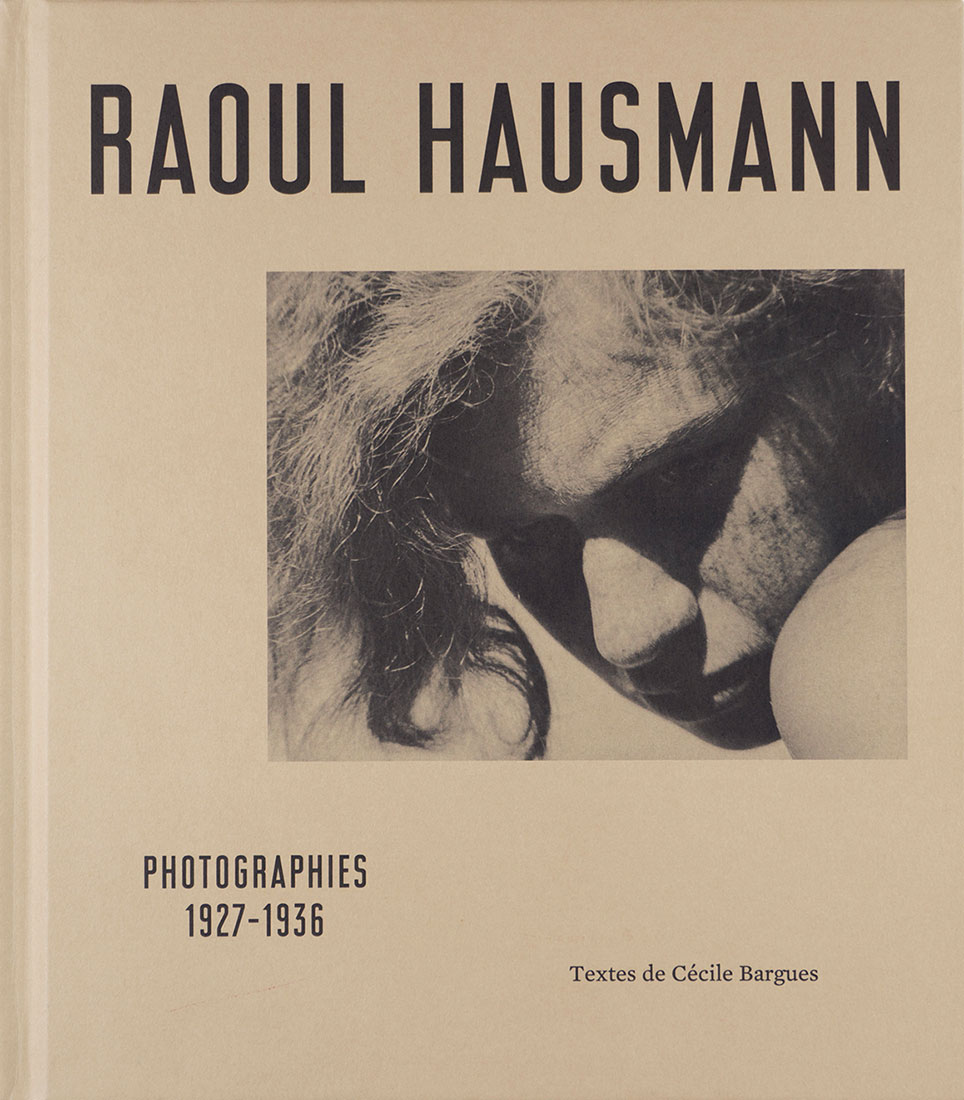 Raoul Hausmann: Photographs 1927-1936 , Koenig Books, 2018   Editing