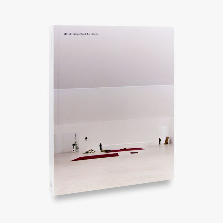 David Chipperfield Architects , Verlag der Buchhandlung Walther König in collaboration with Thames & Hudson, 2018   Editing