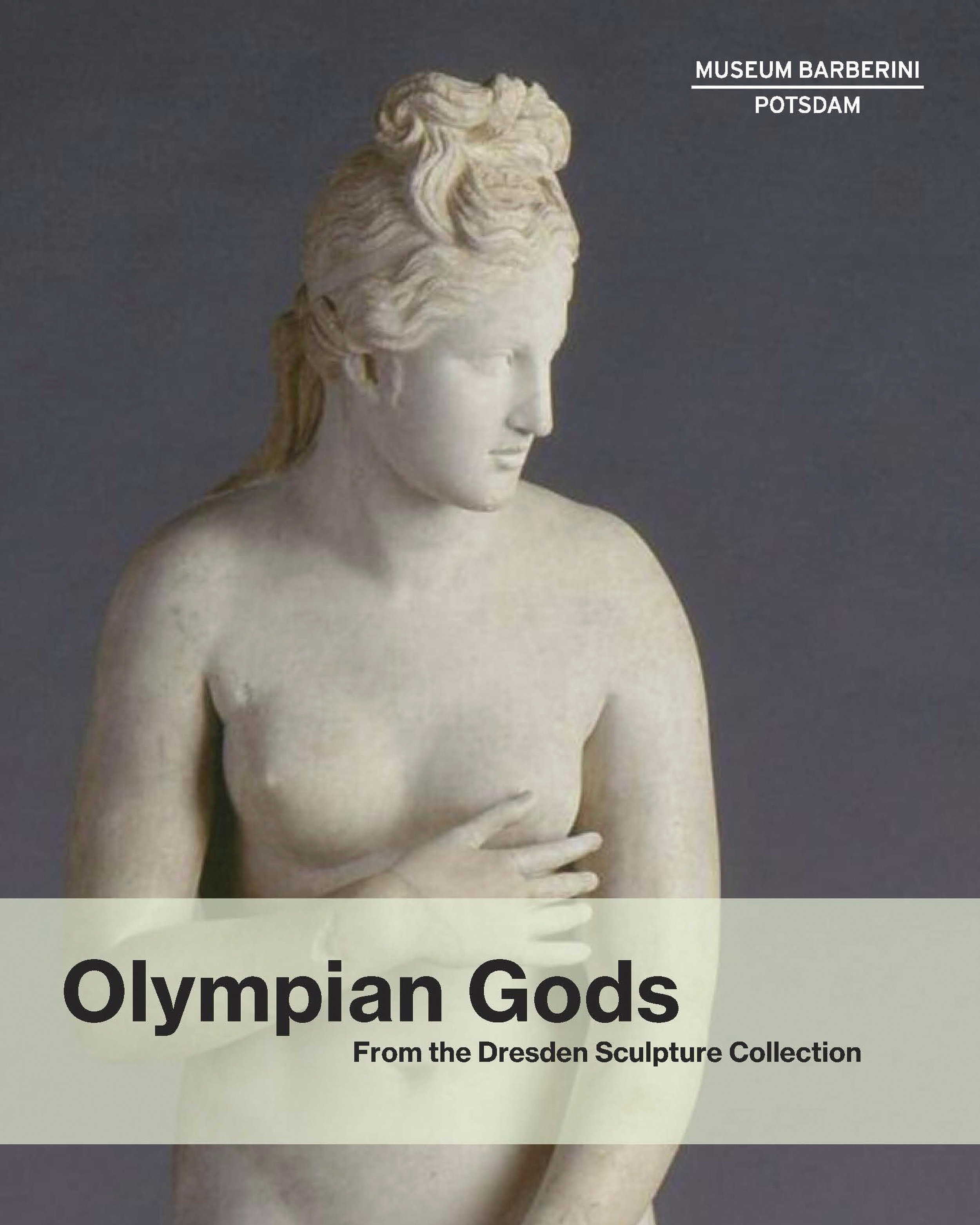 Museum Barberini,  Olympian Gods: From the Dresden Sculpture Collection , Random House, 2018   Editing
