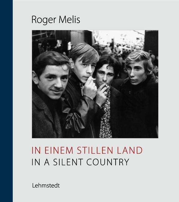 Roger Melis,  In a Silent Country , Lehmstedt Verlag, 2018   Translation