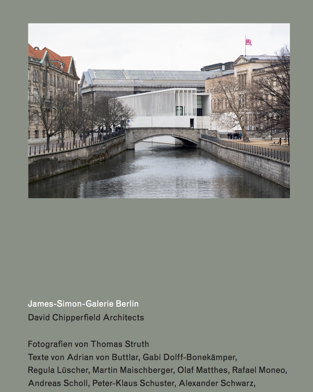 James-Simon-Galerie Berlin , David Chipperfield Architects, Verlag der Buchhandlung Walther König in collaboration with Thames and Hudson, 2019   Editing and translations
