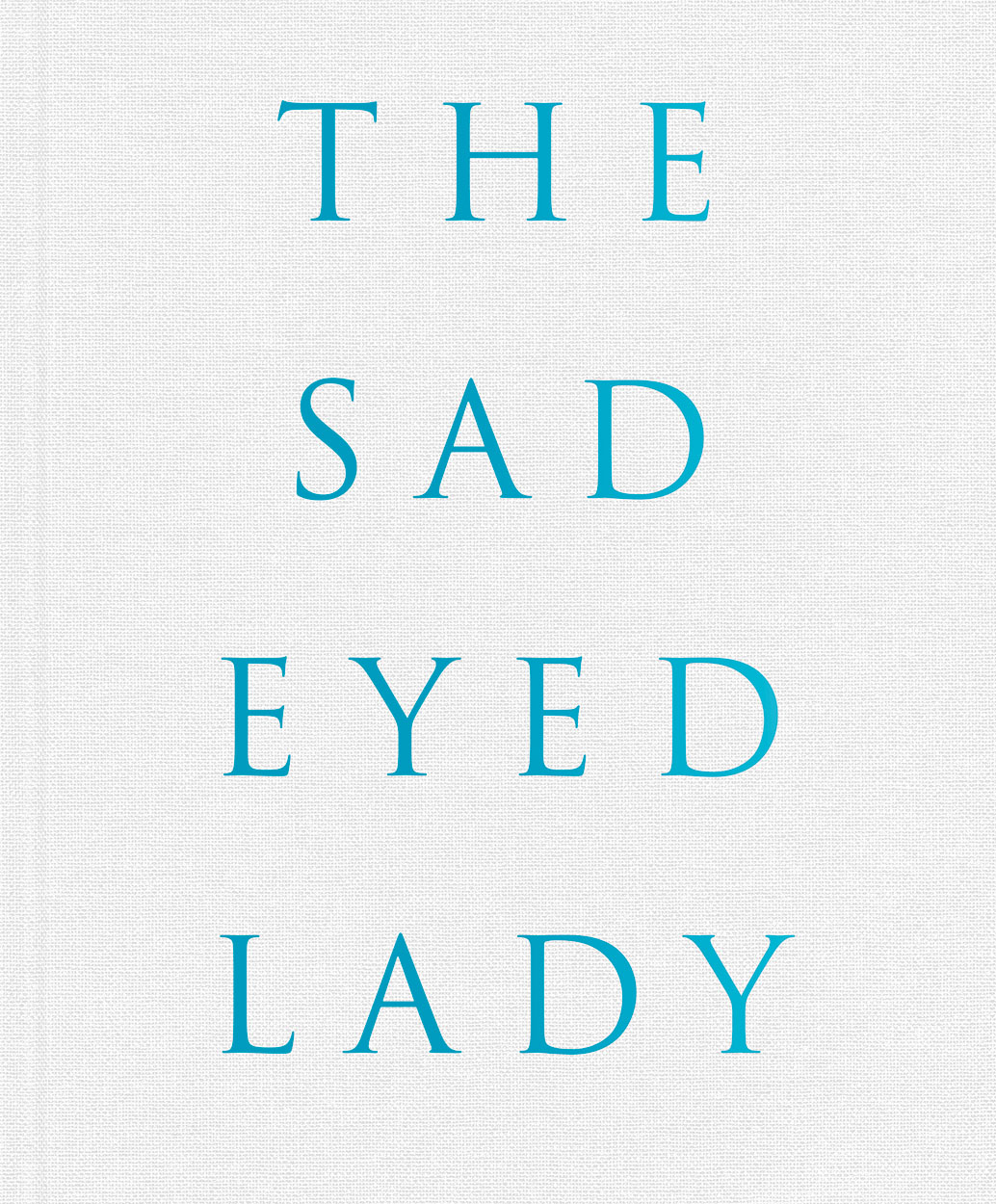 The Sad-Eyed Lady , Harf Zimmerman, Steidl Verlag, 2019   Translation