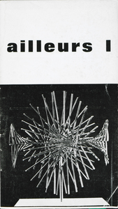 Edited by Uruguayan artist Carmelo Arden Quin during the 1960s  ailleurs is a journal dedicated to experimental writing that worked as a point of convergence for South American and European artists interested in the intersection of writing and the visual arts. Please see  MADI  in videos.