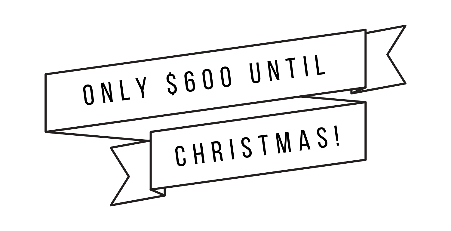 only $600 until.png