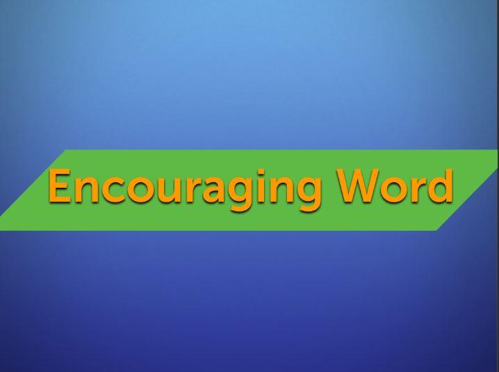 Encouragement - 4/15/18