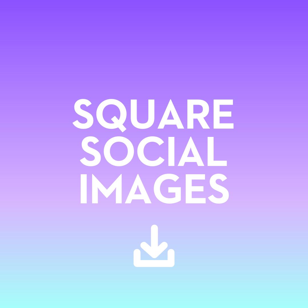 Square Social Images