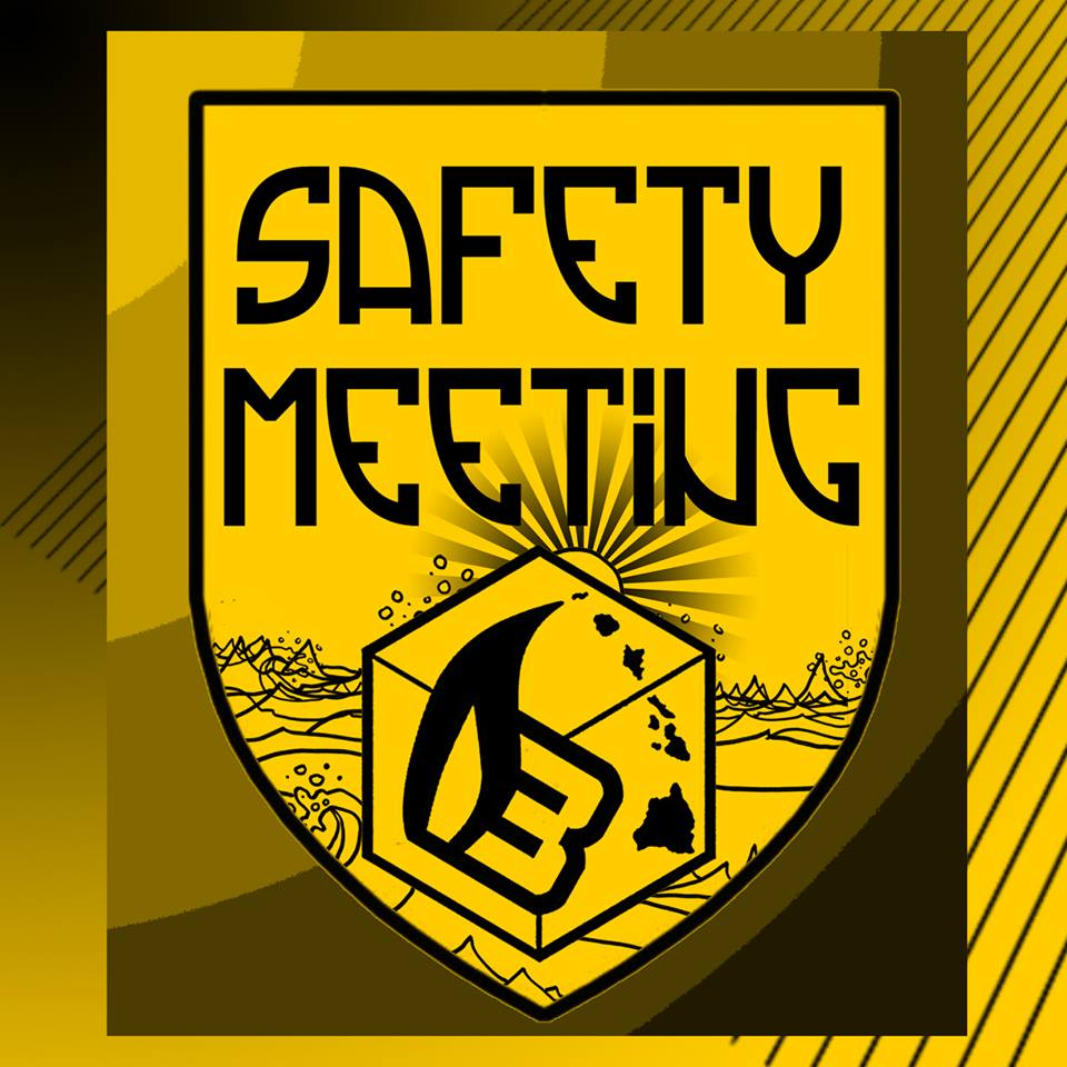 Safety Meeting @ 4:20 today