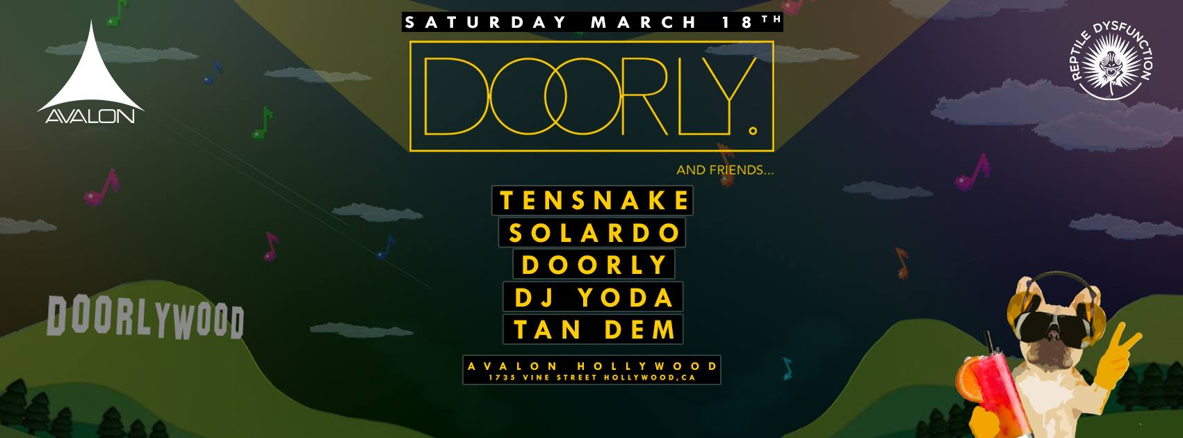 News Update: Avalon Nightclub in Hollywood!  Text 323.296.9528 for Guestlist and bottle service!  Hamburg native, Tensnake, has been smashing the house game since 2005. Over the years, he has earned himself a name as a game-changing dance pioneer. Tensnake has gone on to launch his latest artist label, True Romance, where he has released tracks from forward-thinking artists such as Andre Hommen, Prison Grande, Charlie Sputnik, Sunrise Highway, Magic Touch, Larse, and more.  Solardo is a duo based out of the UK who has their own unique style of house and techno. The duo has been featured on the prestigious BBC Radio 1 for an all-encompassing mini-mix. Their productions have their own unique warm, and high energy sound which have received great support from the likes of Pete Tong, Annie Mac, Jamie Jones, Skream, and more.  Doorly is a master of the underground; having released on Relief Records, Hot Creations, and the ever-notorious Dirtybird Records, the producer has proven his expertise in production and the ability to write a unique hit.  LINEUP Tensnake Solardo DOORLY DJ Yoda Tan Dem
