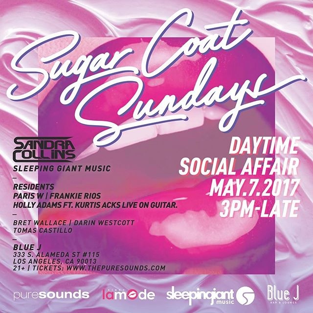 😎😄👍 5-7-17 🕺🕺SANDRA COLLINS🕺🕺 Sugar COAT SUNDAYS 🕺🍰🥂 New operating hours 3pm-til last man standing  MAY 7 SANDRA COLLINS https://www.facebook.com/LateNghtMusic/posts/1260131707416114  The Hottest Newest Venue in DOWNTOWN LA with a sweet open patio!  Blue J Address: 333 s alameda st #115 LA, CA 90013  Presale tix: www.thepuresounds.com  #soundnightclub #bluejlounge #bluejloungela #dtla #donaldglaude #createnightclub #exchangela #avalonhollywood  #housemusic #sundayfunday #coachella2017 #burningman #insomniacevents #hardevents #donaldglaude #djeddieamador #minimaleffort #djdocmartin #djsandracollins #nocover